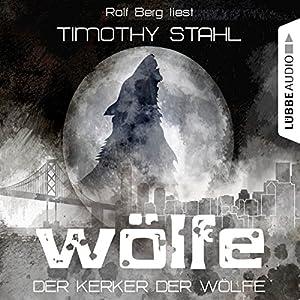 Der Kerker der Wölfe (Wölfe 4) Hörbuch