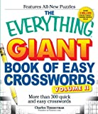 The Everything Giant Book of Easy Crosswords, Volume II: More than 300 quick and easy crosswords