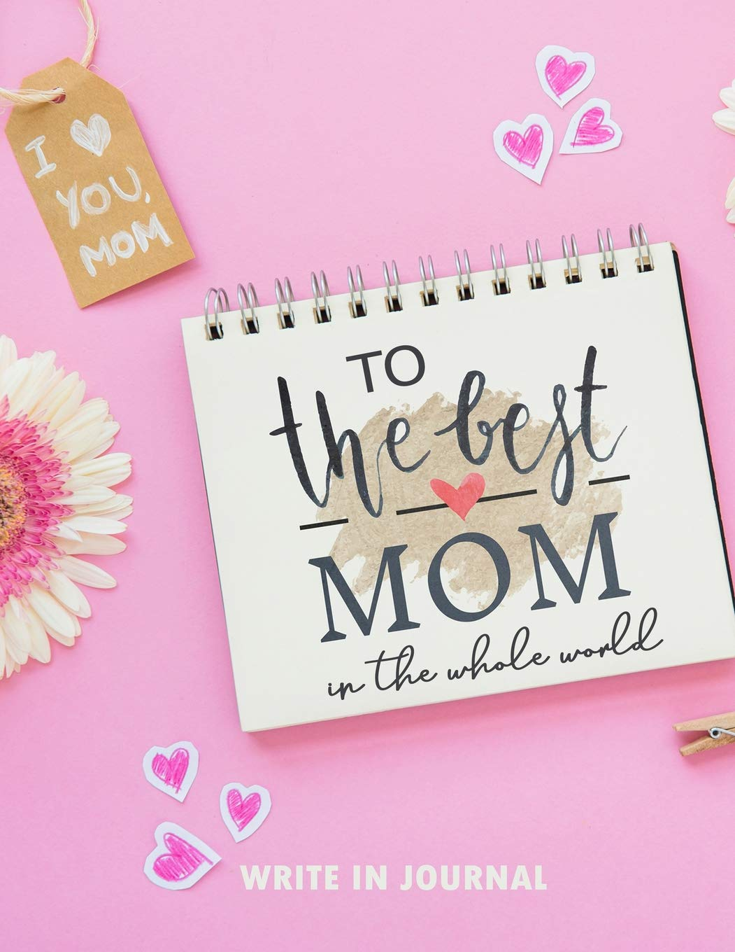 Mother is the best in the world