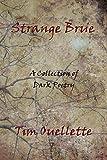 Strange Brue: A Collection of Dark Poetry