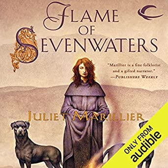 flame of sevenwaters a sevenwaters novel 6 marillier juliet