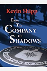 From the Company of Shadows Kindle Edition