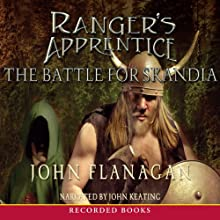 The Battle for Skandia: Ranger's Apprentice, Book 4 Audiobook by John Flanagan Narrated by John Keating