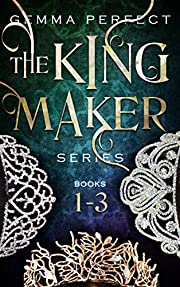 The Kingmaker Series Box-set: Books 1-3