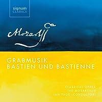 Mozart: Grabmusik/Bastien Und Bastienne