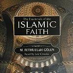 Essentials of the Islamic Faith | M. Fathullah Gülen