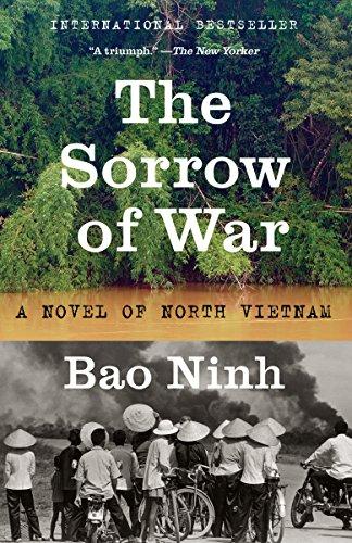 The Sorrow of War: A Novel of North Vietnam by [Ninh, Bao]