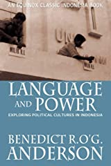 Language and Power: Exploring Political Cultures in Indonesia Paperback