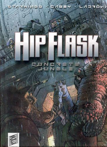 Hip Flask: Concrete Jungle (The Big Here & the Long Now)
