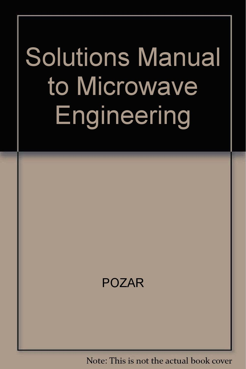 Solutions Manual To Microwave Engineering Pozar 9780201504194 Amazon Com Books