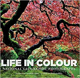 Life in Colour: National Geographic Photographs: Annie Griffiths ...