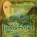 The Listener's Tale: The