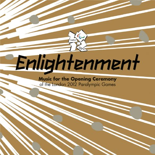 Prologue/Various Artists/Enlightenment – Music For The Opening Ceremony Of The London 2012 Paralympic Games