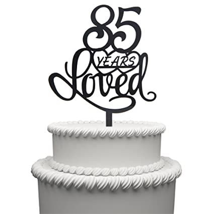 Amazon 85 Years Loved Cake Topper For Birthday Or 85TH