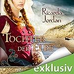 Tochter der Elbe | Ricarda Jordan