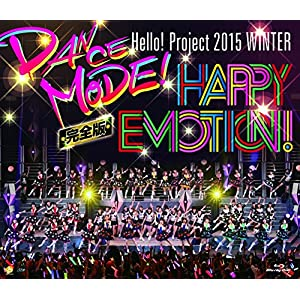 Blu-ray Disc. Hello! Project 2015 WINTER ~DANCE MODE!・HAPPY EMOTION!~完全版