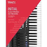 Trinity College London Electronic Keyboard Exam Pieces & Technical Work 2019-2022: Initial Grade