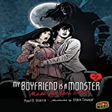 Made for Each Other: My Boyfriend Is a Monster, Book 2