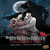 Made for Each Other: My Boyfriend Is a Monster, Book 2 | Paul D. Storrie