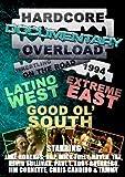 Hardcore Overload Documentary