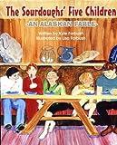 The Sourdoughs' Five Children, Kyle Forbush, 1578332583