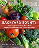 img - for Backyard Bounty - Revised & Expanded 2nd Edition: The Complete Guide to Year-round Gardening in the Pacific Northwest (Transmontanus) book / textbook / text book