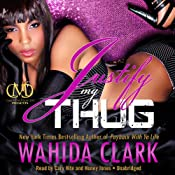 Justify My Thug: The Thug Series, Book 6 | Wahida Clark