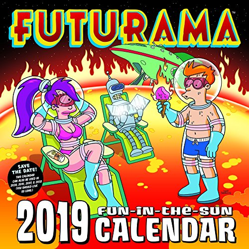 Click for larger image of FUTURAMA 2019 Fun-in-the-Sun Calendar