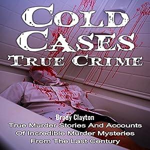 Cold Cases: True Crime Audiobook