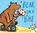 img - for Bear on a Bike Gift edition BB book / textbook / text book