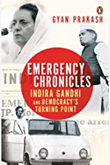 Emergency Chronicles: Indira Gandhi and Democracy's Turning Point Hardcover