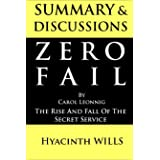 Summary & Discussions of Zero Fail by Carol Leonnig: The Rise and Fall of the Secret Service