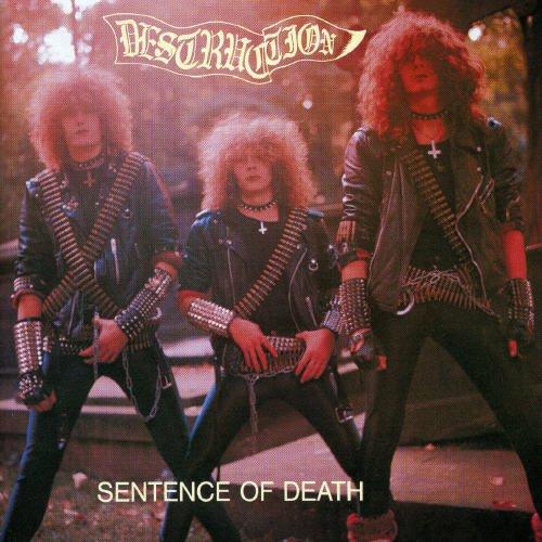 Destruction - Sentence of Death - Infernal Overkill - Zortam Music
