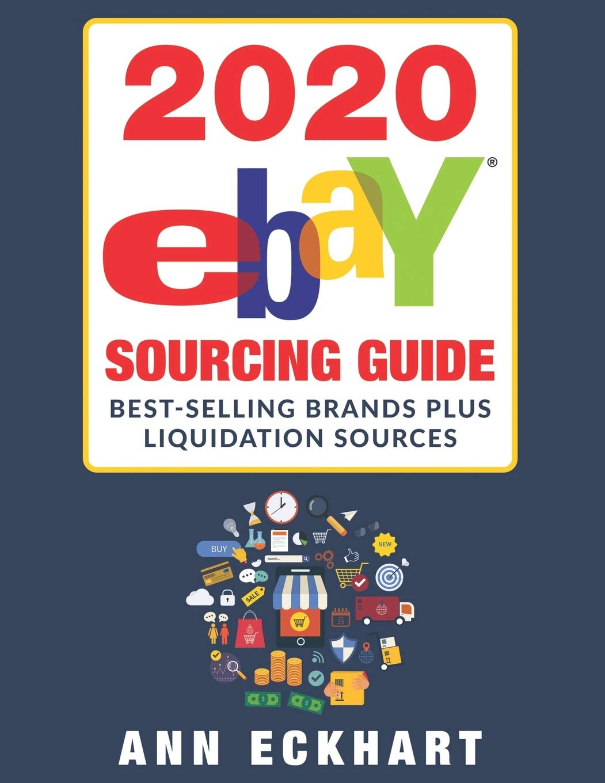 2020 Ebay Sourcing Guide Large Print Edition Eckhart Ann 9781654329877 Amazon Com Books