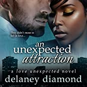 An Unexpected Attraction: Love Unexpected, Volume 3 | Delaney Diamond