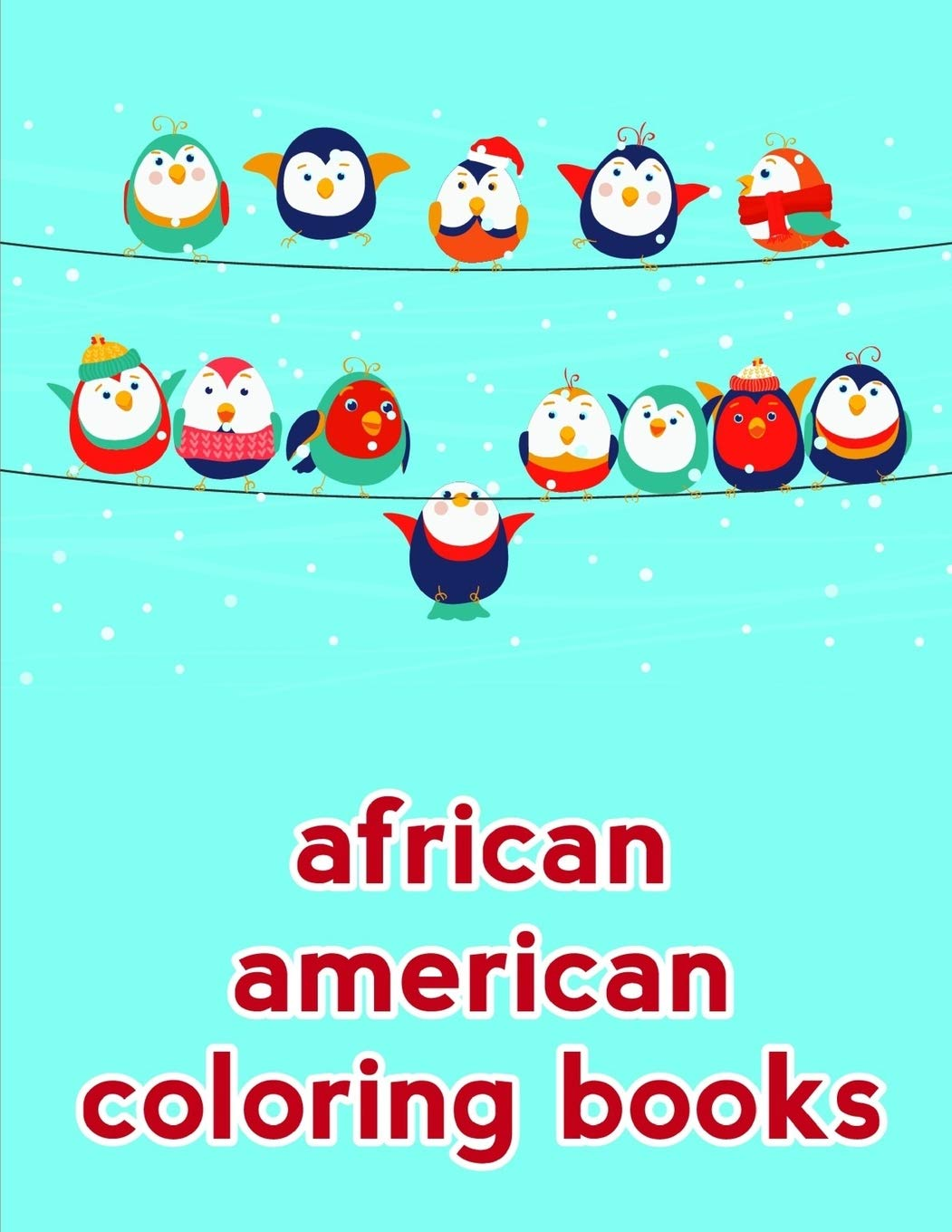 African American Coloring Books Coloring Pages With Funny Animals Adorable And Hilarious Scenes From Variety Pets Children Humor Color Advanced 9781672509916 Amazon Com Books