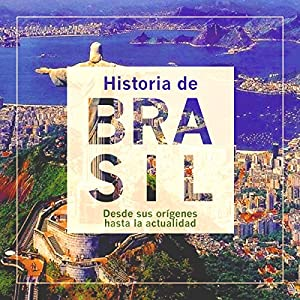Historia de Brasil [The History of Brazil] Audiobook
