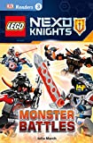 DK Readers L3: LEGO NEXO KNIGHTS: Monster Battles (DK Readers Level 3)