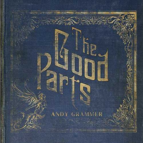 The Good Parts [Explicit]