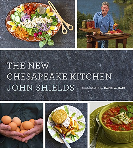 The New Chesapeake Kitchen by John Shields