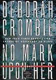 No Mark upon Her, Deborah Crombie, 0061990612