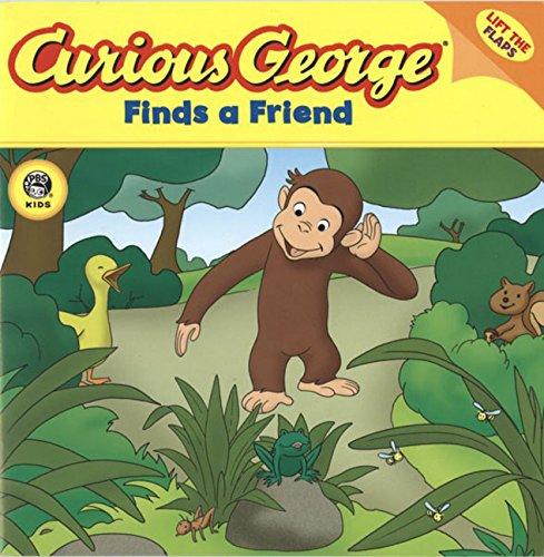 Read Online Curious George Finds a Friend (CGTV Lift-the-Flap 8x8) pdf epub