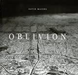 Oblivion, David Maisel, 1590051823