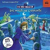 Das magische Labyrinth (Die Drei Magier 1) | Matthias von Bornstädt