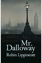 Mr. Dalloway Kindle Edition