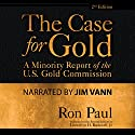 The Case for Gold Audiobook by Lewis Lehrman, Ron Paul Narrated by Jim Vann