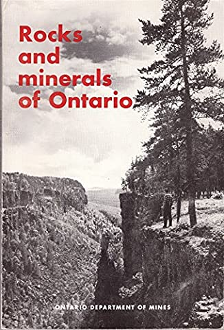 Rock and minerals of Ontario (Geological circular/Ontario Dept. of Mines) (Geology Of Ontario)