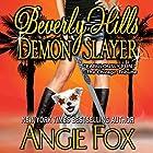 Beverly Hills Demon Slayer: Biker Witches Mystery, Book 6 Hörbuch von Angie Fox Gesprochen von: Tavia Gilbert