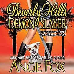 Beverly Hills Demon Slayer