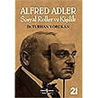 Alfred Adler Sosyal Roller ve Kişilik